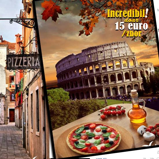 Ti-e pofta de pizza? La doar 15 EUR per zbor catre Roma mai bine comanzi o pizza traditionala direct de la mama ei!